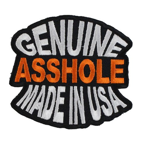 Genuine Asshole Made In USA Funny Patch - 3x2.75 Inch