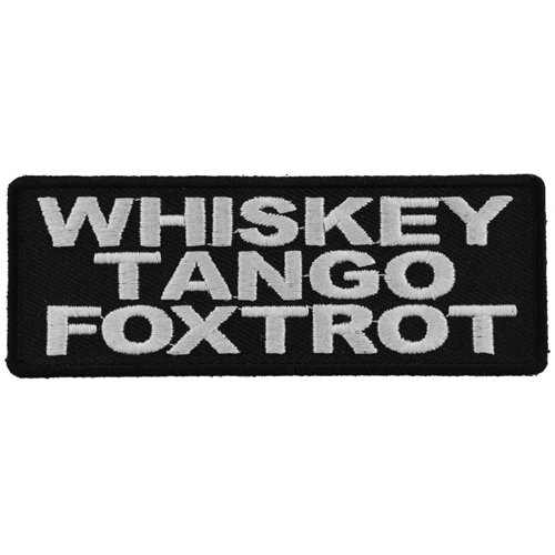 Whiskey Tango Foxtrot Jacket and Vest Embroidered Patch - 4x1.5 Inch