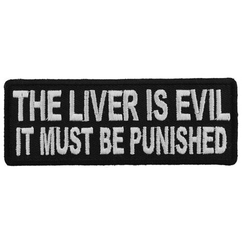 CP 4x1.5 Inch The Liver Is Evil It Must Be Punished Patch