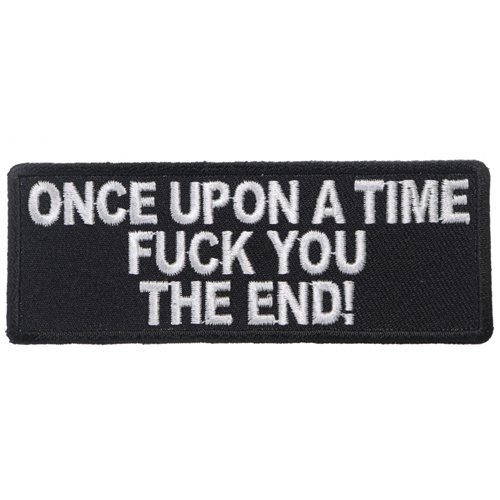 Once Upon A Time Fuck You The End Patch - 4x1.5 Inch