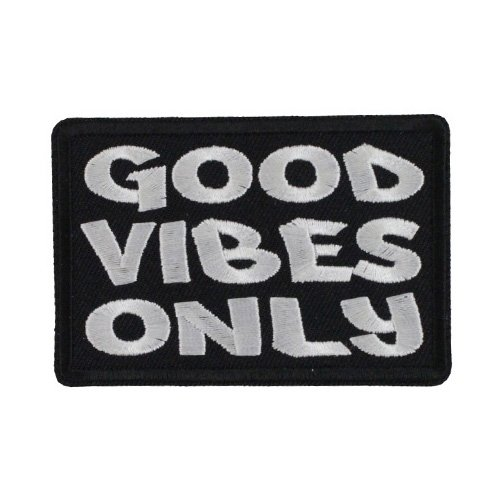 Good Vibes Only Patch - 3x2 Inch