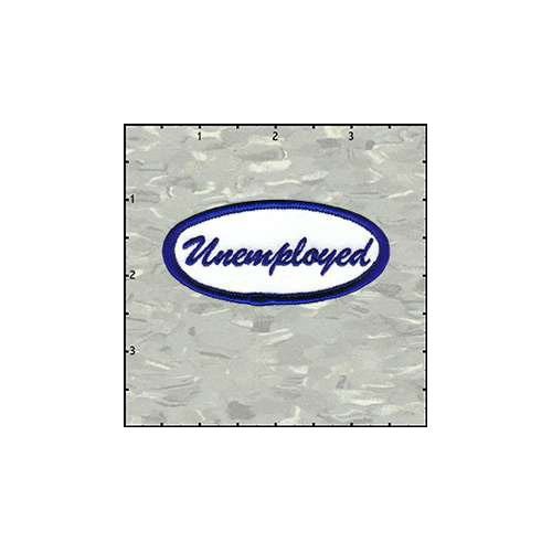 Name Tag Unemployed Patch