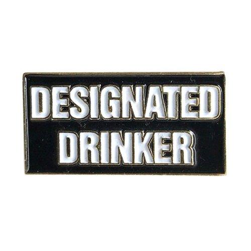 Designated Drinker Enamel Pin - 1 Inch